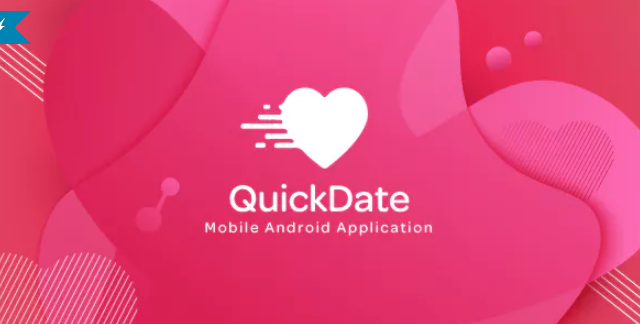 QuickDate Android - Mobile Social Dating Platform Application
